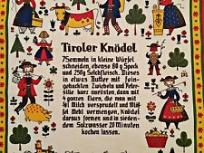 AUSTRIA-VINTAGE TYROL ALPINE DIRNDL FOLKLORE ART RECIPE COTTON KITCHEN TEA TOWEL