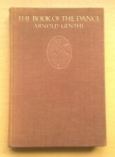 Arnold Genthe BOOK OF THE DANCE First Edition 1916 Photography Isadora Duncan