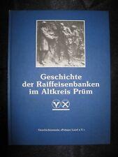 Geschichte der Raiffeisenbanken im Altkreis Prüm. 1988. 232 Seiten
