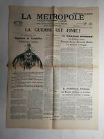 N421 La Une Du Journal  La métropole 12 novembre 1918 La guerre est fini
