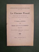 LE CHARME PICARD : CLAUDE DE SANTEUL - 1931 - ENVOI DE L'AUTEUR