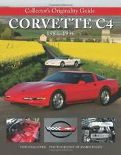 C4 Corvette 1984-1996 Collectors Originality Guide: Corvette - Hardcover