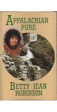 Appalachian Pure ~ Betty Jean Robinson ~ Christian ~ Gospel ~ Cassette ~ Good