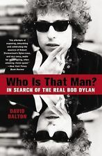 Who Is That Man?: In Search of the Real Bob Dylan, Good Books