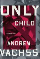 Only Child Hardcover Andrew H. Vachss