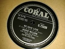 JACKIE WILSON : WE HAVE LOVE / SINGING A SONG.  UK. 78 rpm (1958) Top Copy.