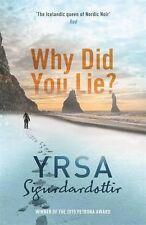 Why Did You Lie?,Yrsa Sigurdardottir- 9781473605046