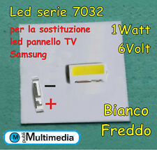 5 Led 7032 per retroilluminazione TV Samsung  6V 1W