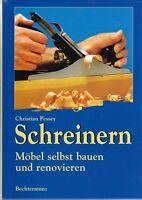 Schreinern - Möbel selbst bauen und renovieren, Fachbuch 2000