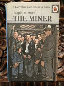 Ladybird Books - People at Work - The Miner - Series 606B - #8 - VGC