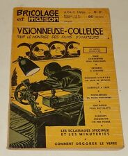 Revue BRICOLAGE et MAISON Août 1956 : VISIONNEUSE COLLEUSE pour montage Films...