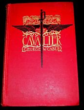 THE CAVALIER by George W. Cable, Illus. Howard Chandler Christy-1901-1st ed.