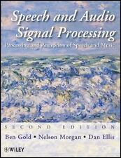 Speech and Audio Signal Processing: Processing and Perception of Speech and Mus