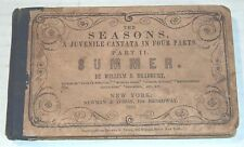 1852 1ST ED. THE SEASONS, A JUVENILE CANTATA, PART II SUMMER by WILLIAM BRADBURY