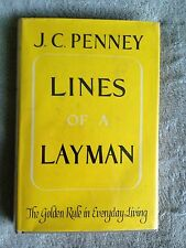 Lines of a Layman / The Golden Rule in Everyday Living - J.C. Penny-HB Book-1956