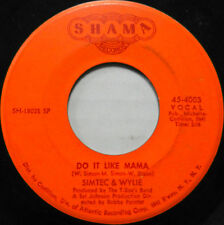 SIMTEC & WYLIE 45 Do It Like Mama / Can't Break Away SHAMA Soul #B174