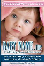 Baby Name. Me - 21,400 Baby Names and Nicknames : For Your Family, Friends,...