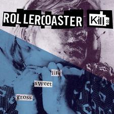 ROLLERCOASTER KILLS Life Sweet Gross LP . dinosaur jr husker du joy division