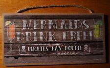Beach Tiki Bar Decor Sign Mermaids Drink Free Pirates Pay Double Wood Plank New