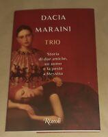 Trio di Dacia Maraini - Rizzoli, 2020