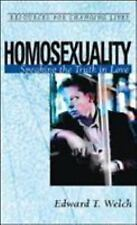 Homosexuality: Speaking the Truth in Love Resources for Changing Lives