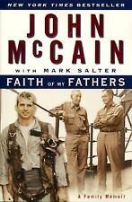 John Jon McCain with Mark Salter FAITH OF MY FATHERS A Family Memoir book
