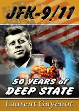 JFK - 9/11: 50 Years of Deep State, by Laurent Guyenot, new paperback