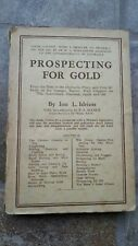 1946 Prospecting for Gold: From the Dish to the Hydraulic Plan Idriess Ninth pb