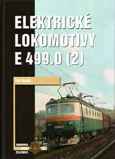 Book Czech Electric E 499.0 Locomotives Pt 2 - Elektricke Lokomotivy - Corona