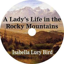 A Lady's Life in the Rocky Mountains Audiobook by Isabella Bird on 1 MP3 CD