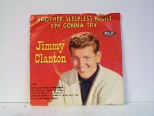 """JIMMY CLANTON """"ANOTHER SLEEPLESS NIGHT / I'M GONNA TRY"""" 45wPS"""