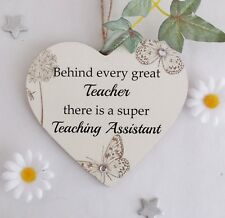Behind Every Great Teacher there is a Super Teaching Assistant Plaque