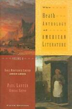 The Heath Anthology of American Literature Vol. B : Early Nineteenth Century,...