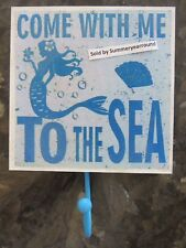 Mermaid Come With Me to The Sea Hook wall decor new