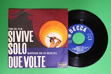 Mantovani and his orchestra - Si vive solo due volte/Puppet on a string - Decca