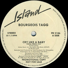 BOURGEOIS TAGG Cry Like A Baby (1987 U.S. 2 Track White Label Promo 12inch)
