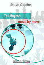 The English: Move by Move. By Steve Giddins. NEW CHESS BOOK
