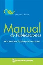 Manual de Publicaciones : de la American Psychological Association (2010,...