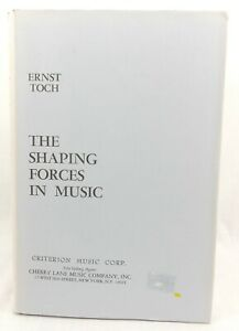 THE SHAPING FORCES IN MUSIC Ernst Toch 4th Fourth Ed 1948 Hardcover Dust Jacket
