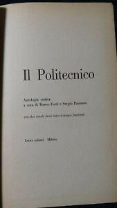 Il Politecnico Antologia critica  a cura di Forti e Pautasso Lerici 1960