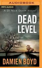 DI Nick Dixon: Dead Level 5 by Damien Boyd (2016, MP3 CD, Unabridged)