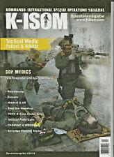 K-ISOM Spezial I/2019 Tactical Medic Polizei und Militär SOF Spezialkräfte NEU