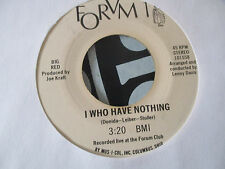 "Big Red Forum 1 ""I Who Have Nothing/ Rose of Washington Square"" 7"" 45"