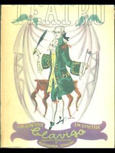 Clavigo Primera Edición Goethe J. A. C. K. W. El Drama Set Torino 1944 Teatro