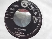 45B  * UK IMPORT* DON GIBSON SWEET DREAMS / THE SAME STREET ON RCA RECORDS