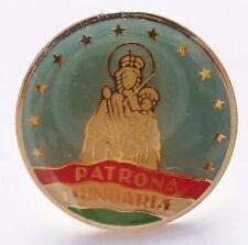 PINS Insigne Religieux ITALIE PATRONA HUNGARIAE PELLEGRINAGGI CATHOLIC