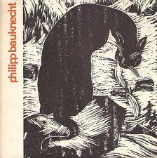 Philipp Bauknecht. Gemalde Holzschnitte (Mostra, Kunsthandel Monet, 1965)