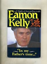 Eamon Kelly # IN MY FATHER'S TIME # The Mercier Press 1990