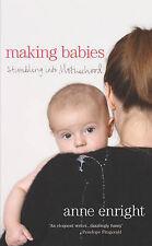 "Anne Enright Making Babies: Stumbling into Motherhood ""AS NEW"" Book"