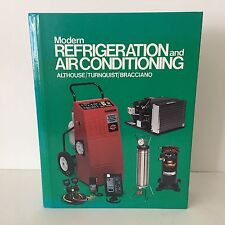 Modern Refrigeration and Air Conditioning by Althouse 1992 Hardcover Textbook